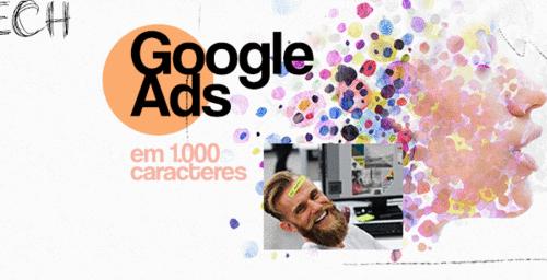 Google Ads em 1.000 caracteres