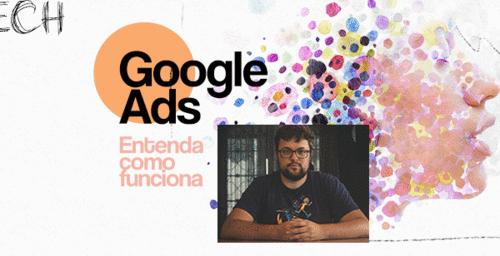 Google Ads: o que são, onde vivem e por que você precisa disso pra ontem.