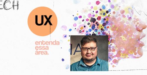 UX: a ciência por trás dos produtos digitais que você ama.