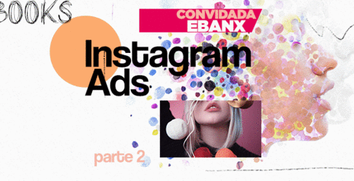 Como anunciar no Instagram | Dicas para o sucesso